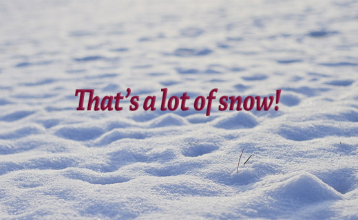 Snow!  What having an over abundance of snow means for your home and what you should do about it.