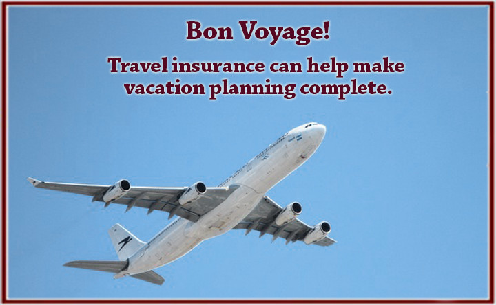 Bon Voyage!  Be sure you're travel planning is complete. What you need to know about Travel Insurance