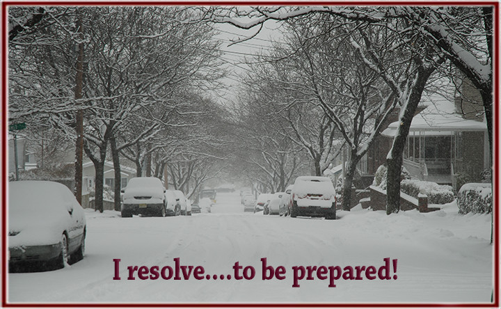 I resolve…to be prepared in the event of an emergency!
