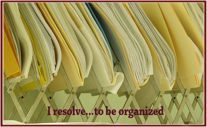 I resolve…to be organized.
