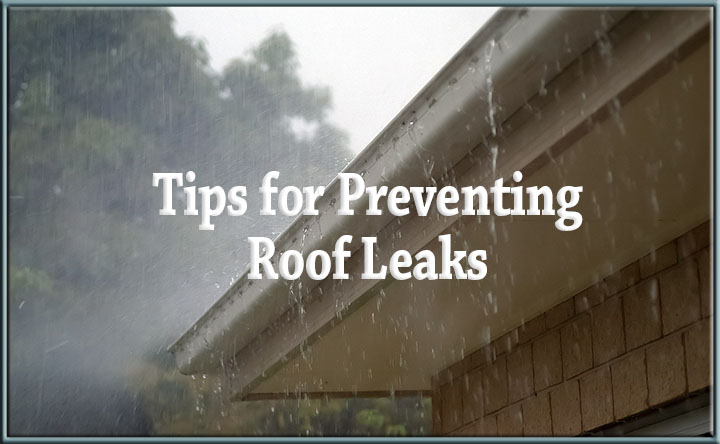 Preventing Roof Leaks Leaky Roofs