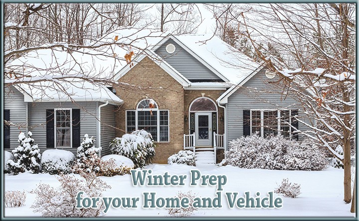 Winter Prep for your Home and Vehicle
