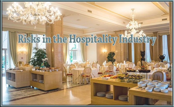 Risk Management in the Hospitality Industry